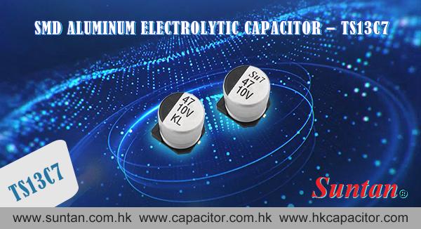 Suntan's SMD Aluminum Electrolytic Capacitor – TS13C7